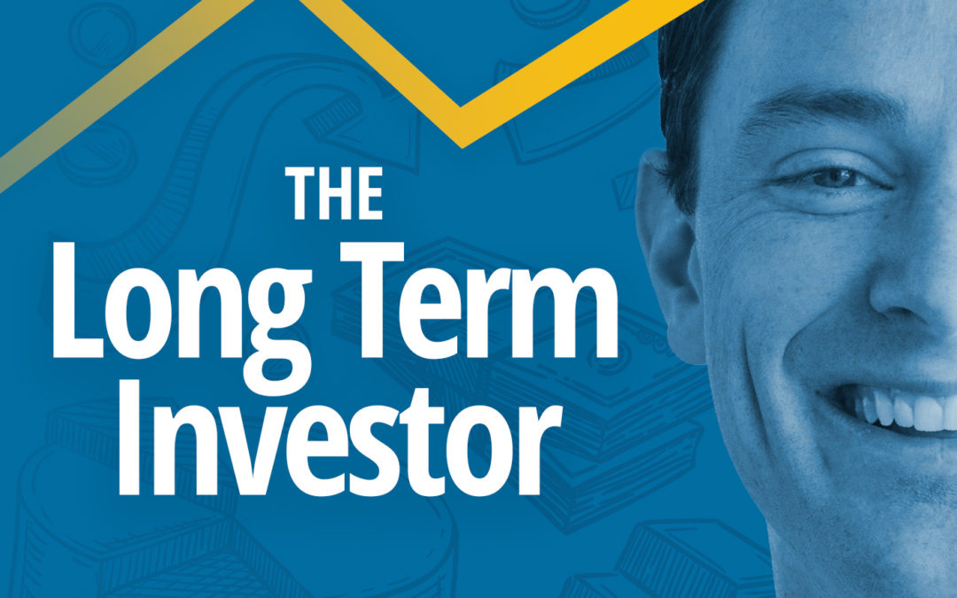 """My New Podcast """"The Long Term Investor"""" Is Live"""