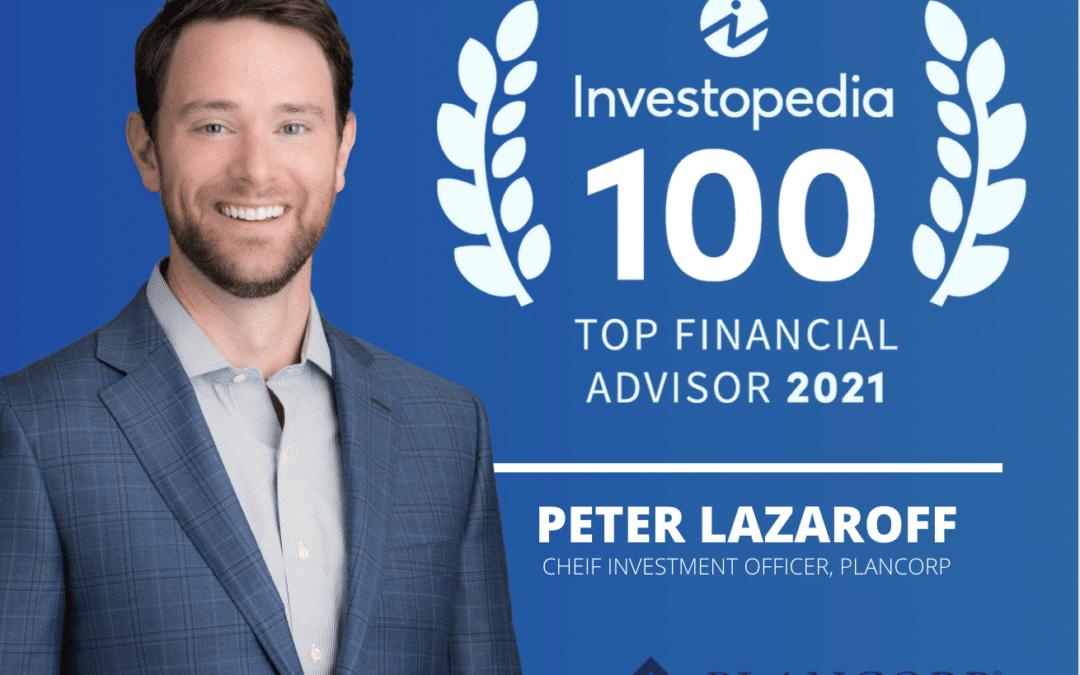 Investopedia Top Financial Advisors: Peter Lazaroff Ranked #10 In U.S.